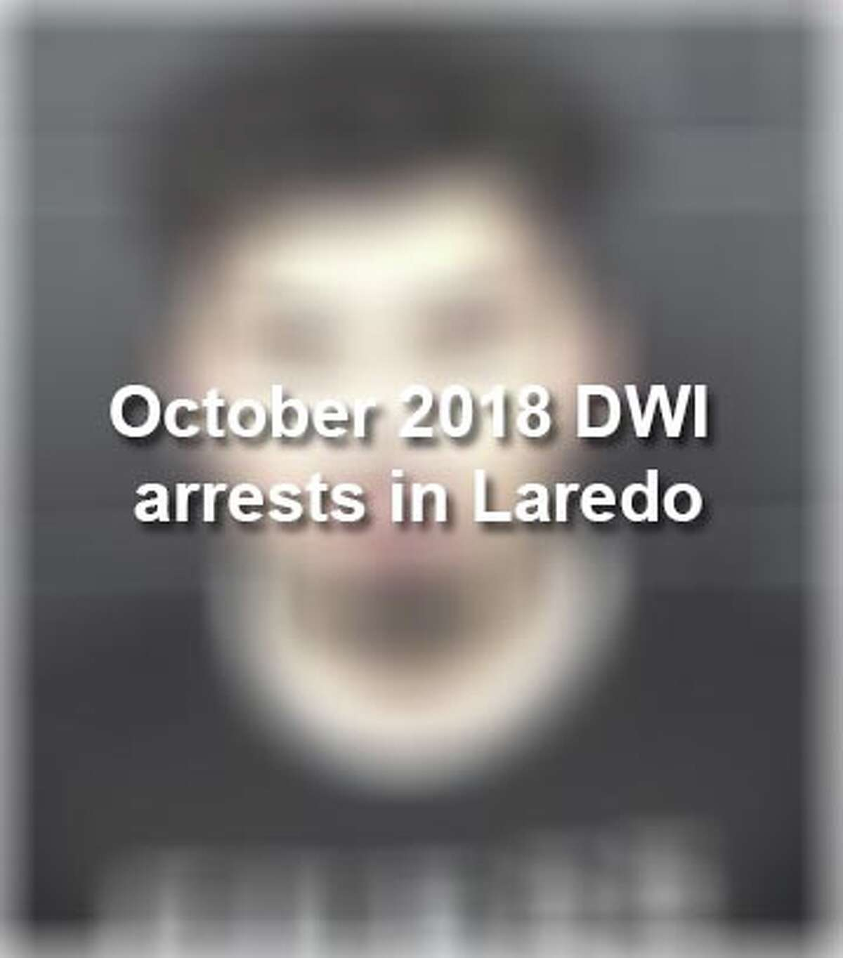 Keep scrolling to see the 67 individuals who were arrested on DWI charges in October, according to the Laredo Police Department.