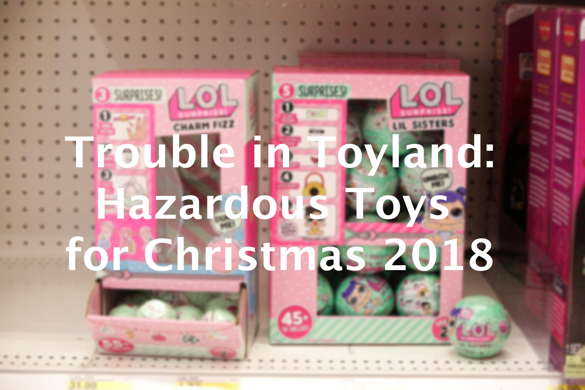 Latest list of dangerous toys includes those with boron