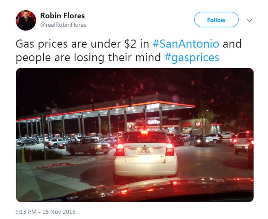 @realRobinFlores: Gas prices are under $2 in #SanAntonio and people are losing their mind #gasprices Photo: Twitter Screengrabs