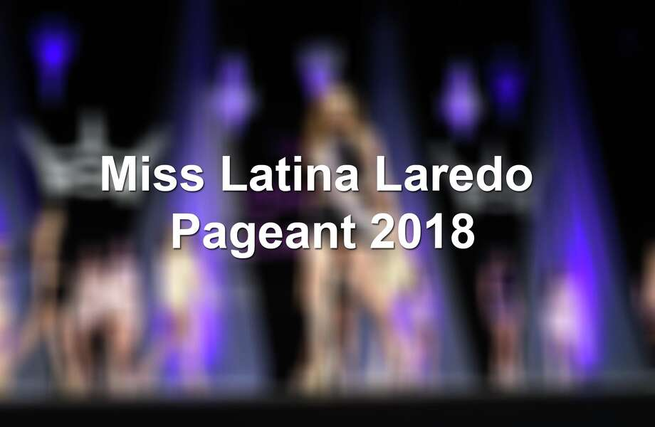Keep scrolling to see the best scenes from the Miss Latina Laredo pageant this year. Photo: Laredo Morning Times