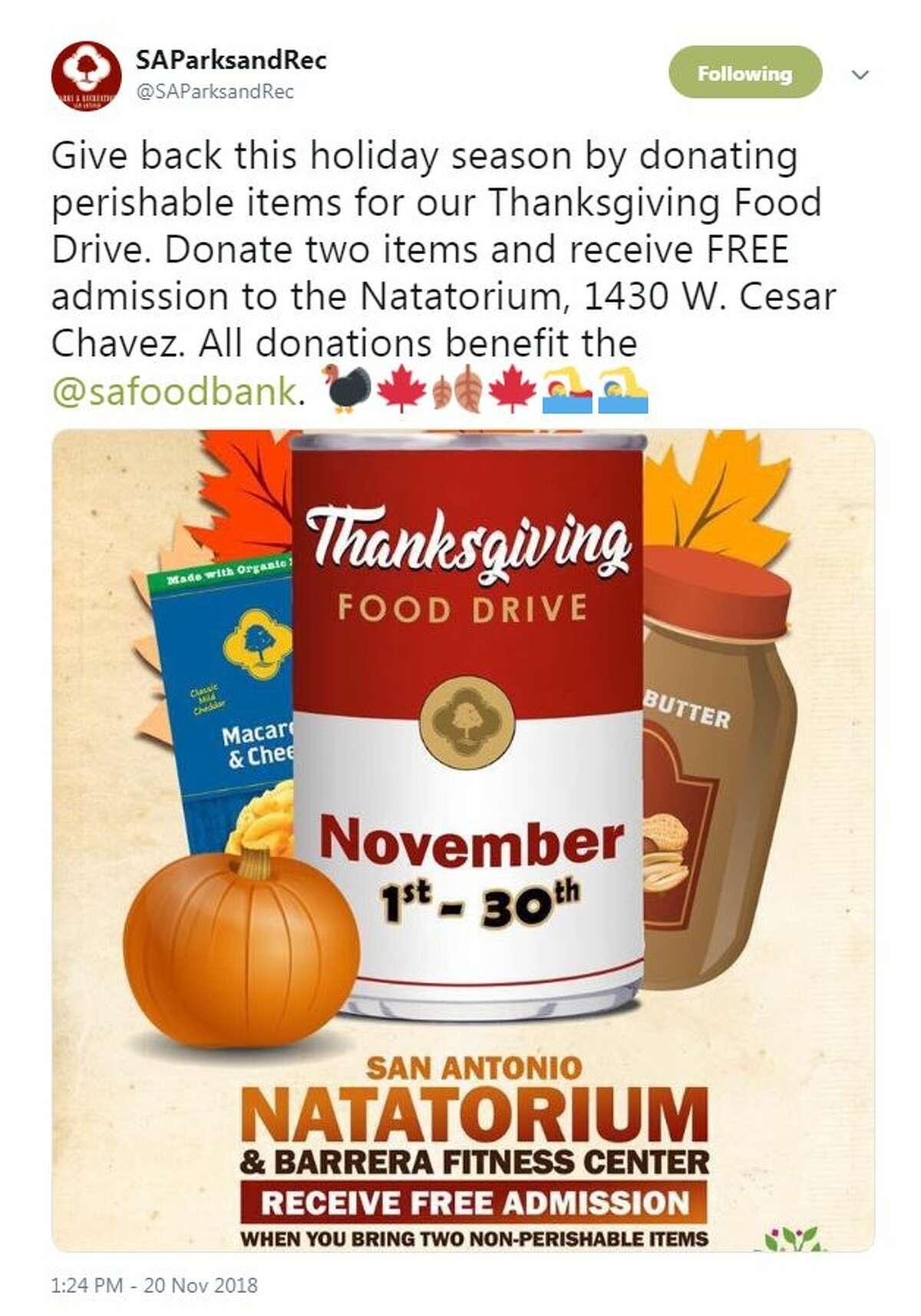 Donate two non-perishable items and receive free admission to the Natatorium. Where: San Antonio Parks and Recreation(to support the San Antonio Food Bank)When: Nov. 1-30