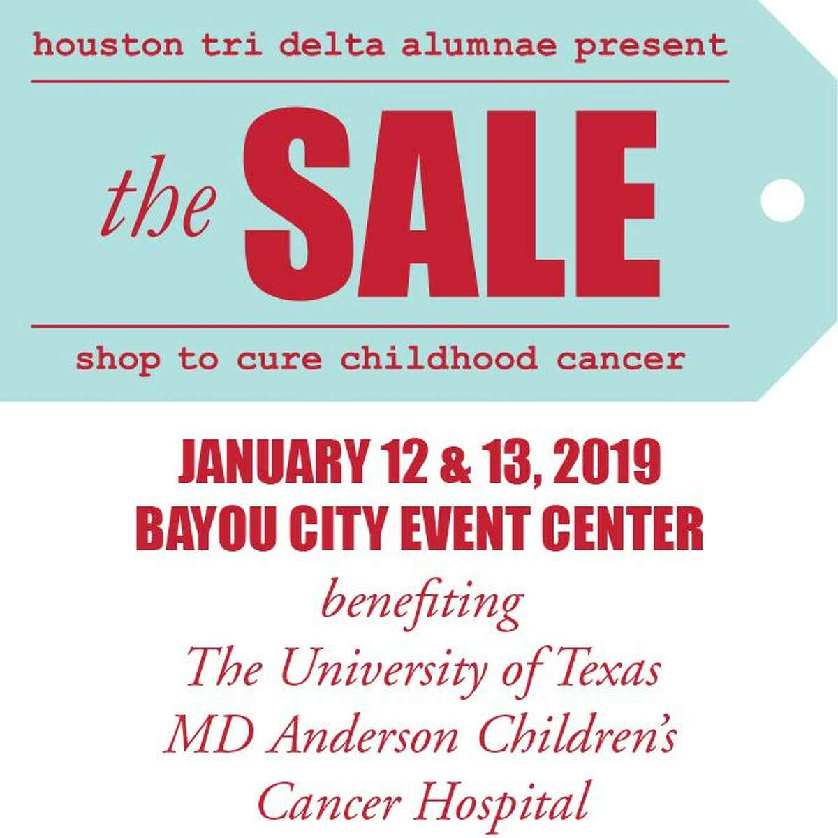 The SALE, presented by the Houston Tri Delta alumnae chapter, will be held on Jan. 12-13 and benefits pediatric cancer research.