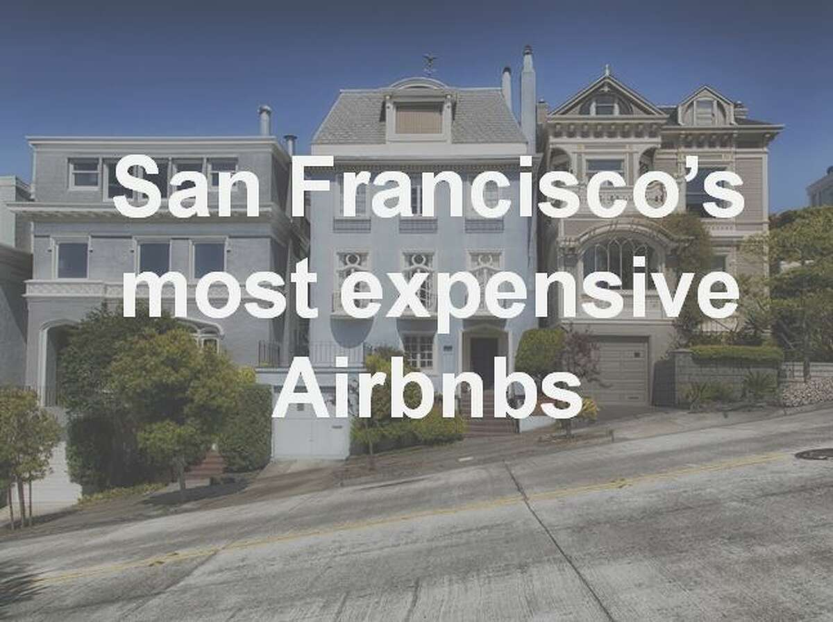 Check out some of the most expensive Airbnbs in San Francisco