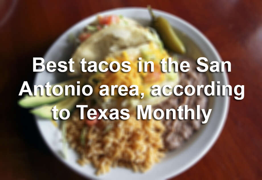 "Twenty San Antonio restaurants were named on Texas Monthly's list of ""120 tacos you must eat before you die,"" published in 2015. Click ahead to see the taco spots worth visiting. Photo: TOM REEL/San Antonio Express-News"