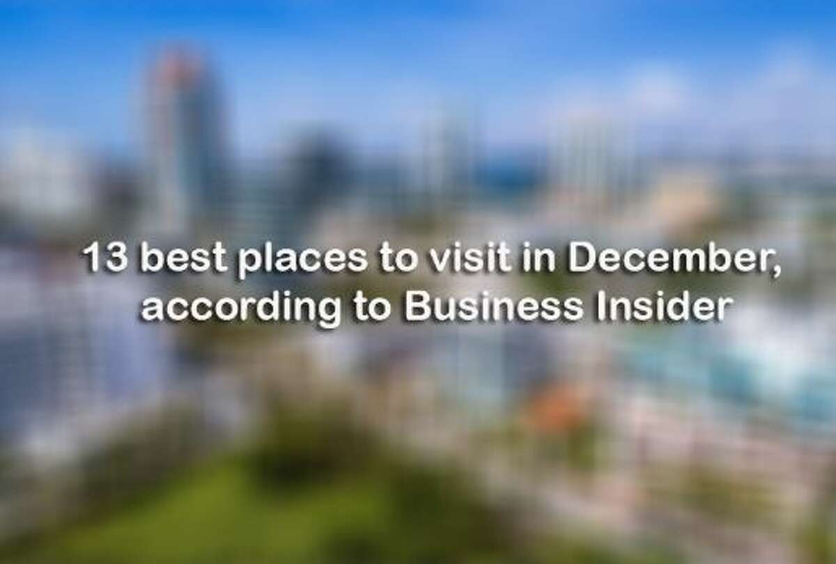 Click through the slideshow to see the best places to visit in December, according to Business Insider