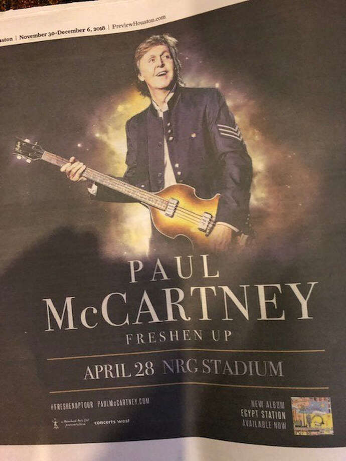 A Paul McCartney ad for a show that will NOT happen on April 28.  >>>The most anticipated Houston concerts and when they WILL happen. Photo: Today's Chronicle