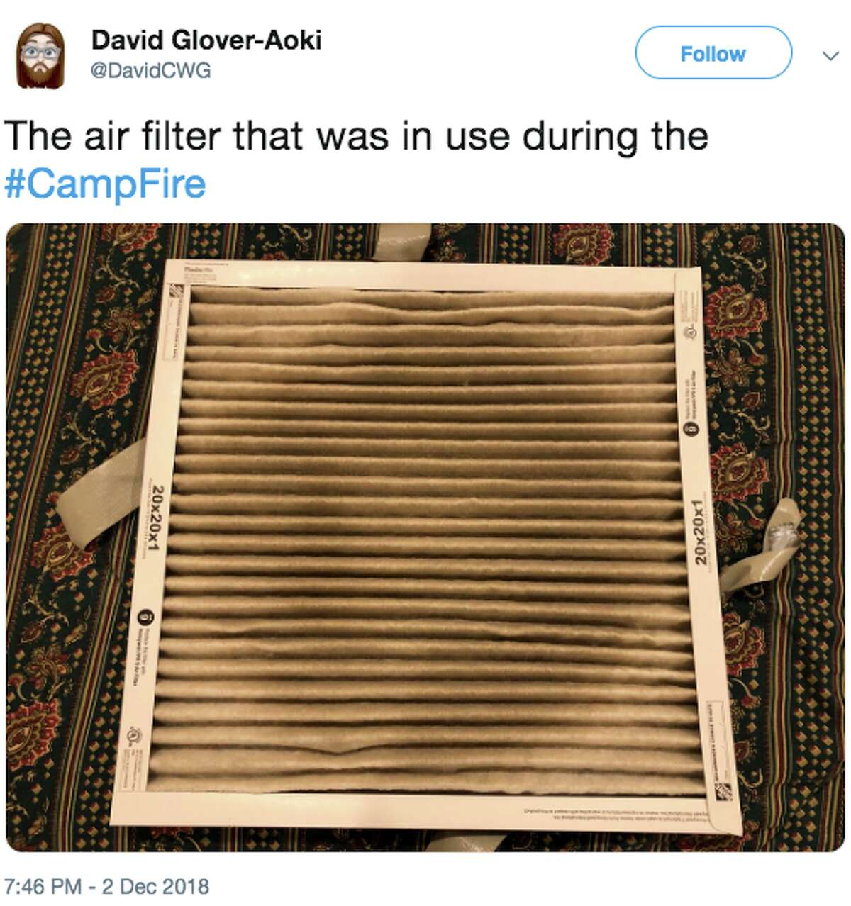 A Twitter user posted an image of a filter in use during the Camp Fire, a raging inferno that pumped out massive amounts of smoke that spilled into the Central Valley and Bay Area.