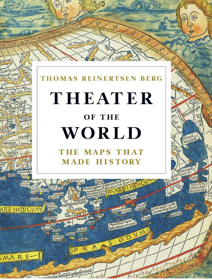 Theater of the World: The Maps that Made History Photo: LittleBrown, Handout / Handout