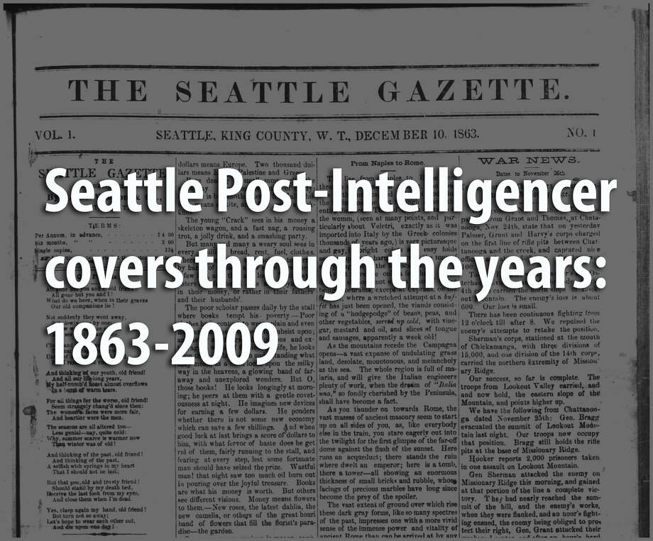 Take a journey with us through the Seattle's history with a look at the Seattle Post-Intelligencer's historic front pages. Photo: SeattlePI