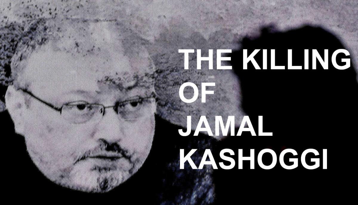 The killing of Jamal Kashoggi.