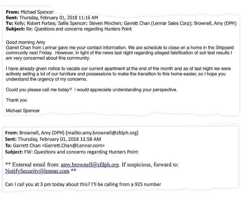 Michael Spencer was in the process of buying a shipyard condominium when he saw a news report about problems with the cleanup. He asked a Lennar sales executive, Garrett Chan, for information, and Chan sent him to Amy Brownell. On Feb. 1, 2018, Spencer emailed Brownell that he was worried about going through with his purchase. Shortly after, Brownell emailed Chan to set up a call about the situation.