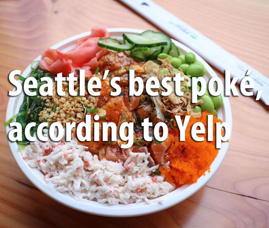 Poké has exploded in our Pacific Rim city. See where Yelpers go for a big bowl of raw fish. Photo: Yelp