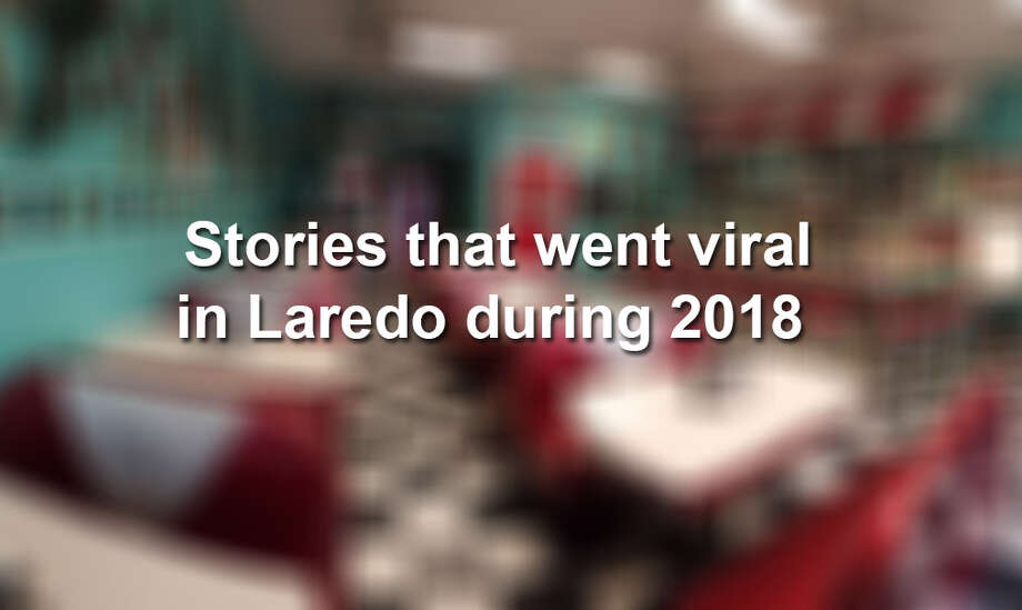 From road rage to virtual reality, some Laredoans managed to go viral in 2018. Keep scrolling to see the stories. Photo: Courtesy Pat's Kitchen