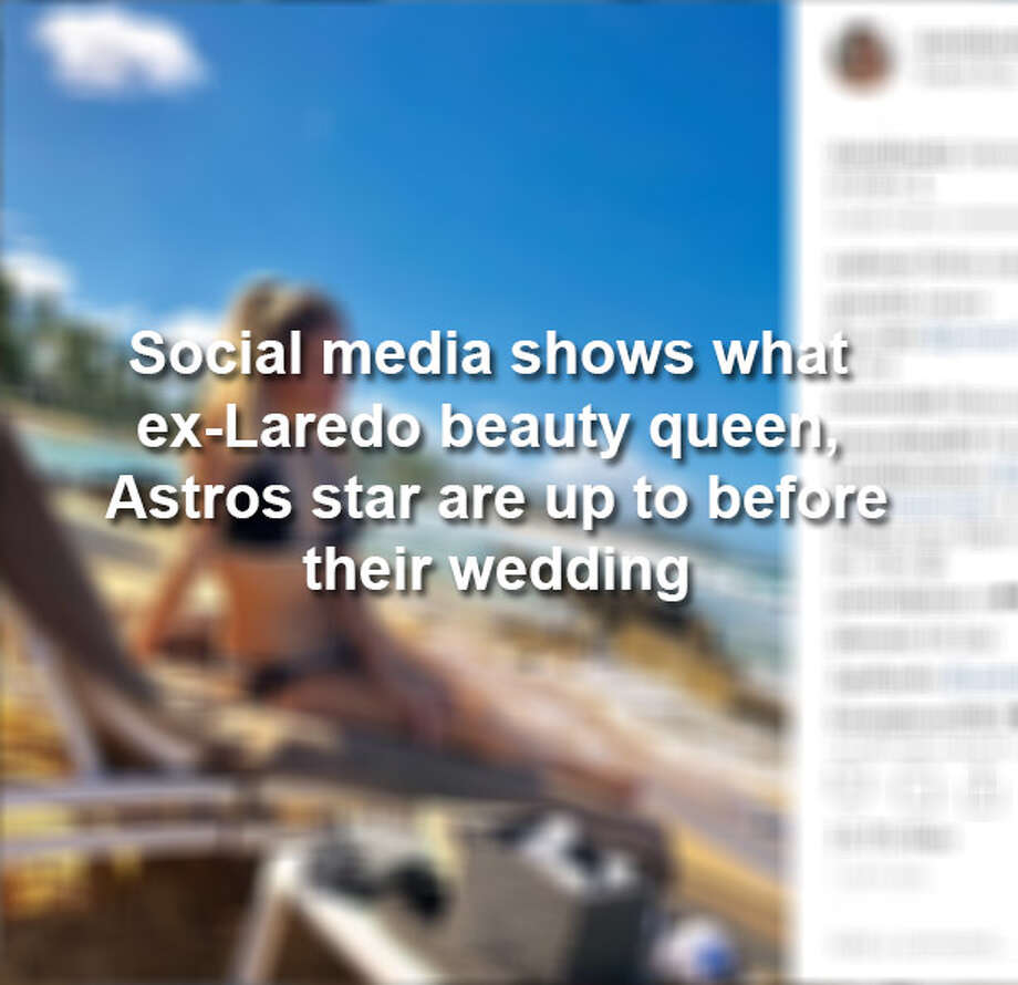Keep scrolling to see how Laredo's Daniella Rodriguez and Astros shortstop Carlos Correa are spending time before their wedding. Photo: Instagram Screengrabs