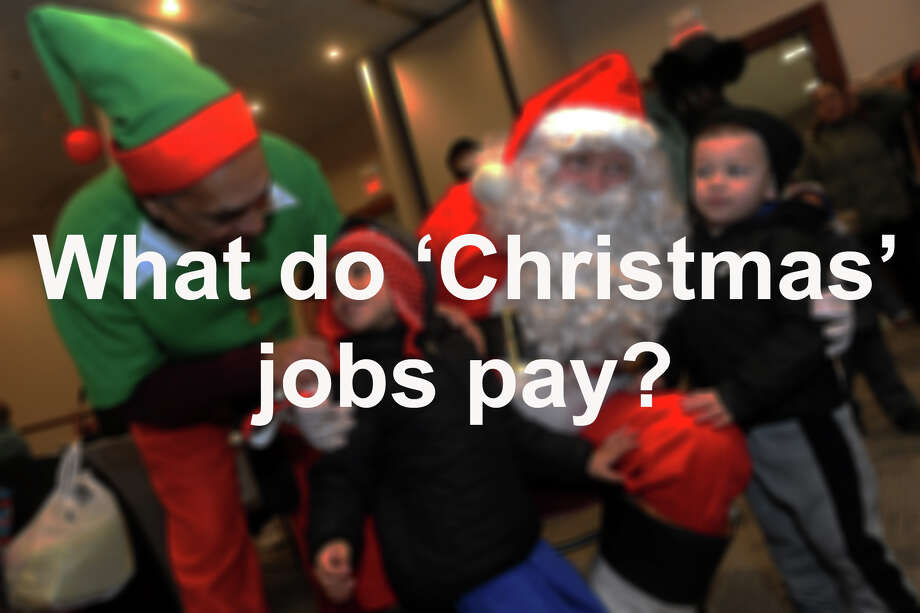 How much do the people who make Christmas possible, make? PayScale, Inc. has the answers. Unfortunately, they couldn't get their hands on the elves' income information. Photo: Hearst Connecticut Media / Connecticut Post