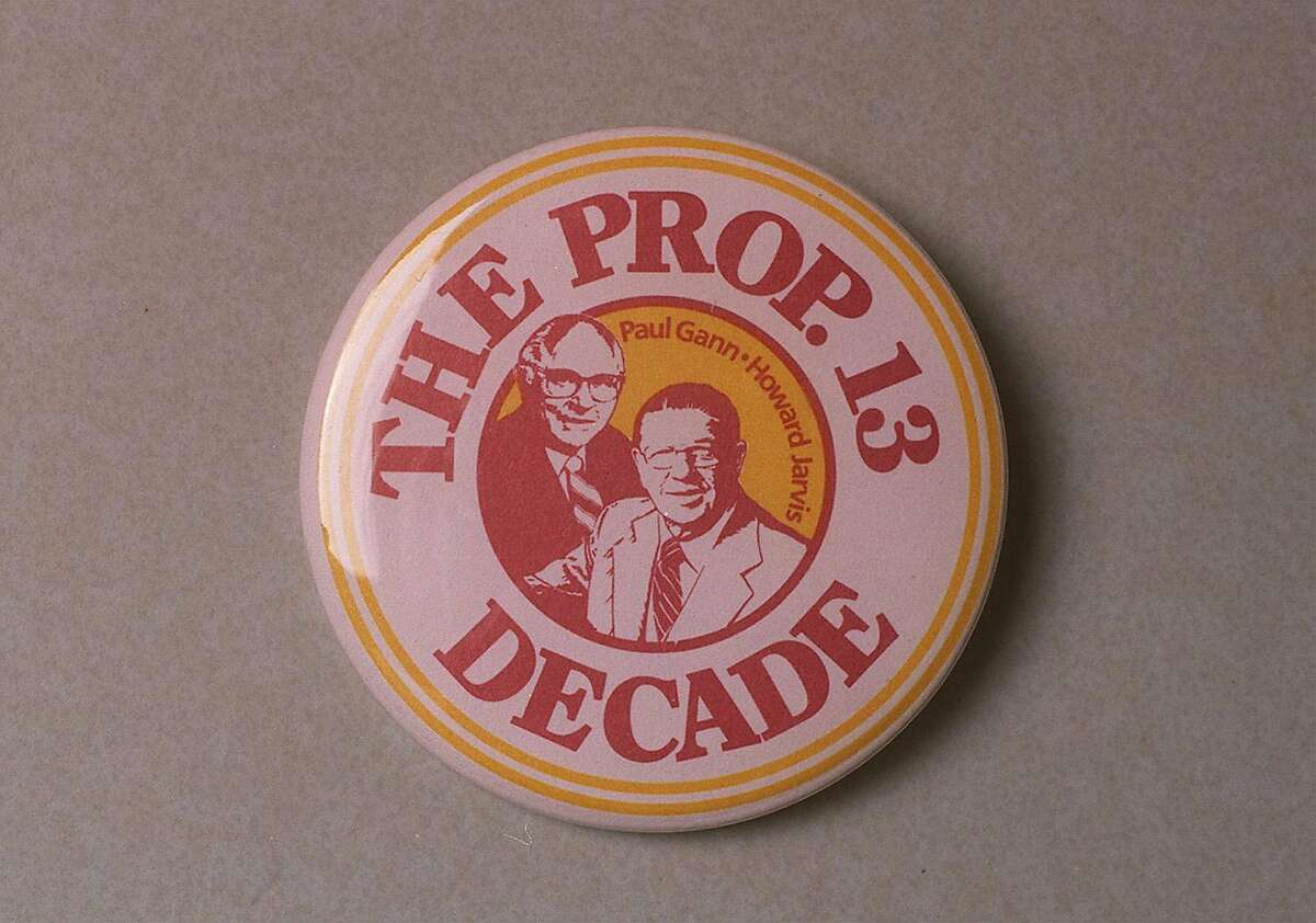 PROP 13. BUTTON/C/07MAY98/CD/LS --- A BUTTON FROM THE 10 YEAR ANNIVERSARY OF PROP 13. PHOTO BY CHRONICLE PHOTOGRAPHER, LEA SUZUKI. COURTESY OF THE CALIFORNIA STATE LIBRARY. Ran on: 01-02-2011 Paul Gann and Howard Jarvis spearheaded Proposition 13, the third rail of California tax politics. Ran on: 01-02-2011 Paul Gann and Howard Jarvis spearheaded Proposition 13, the third rail of California tax politics.