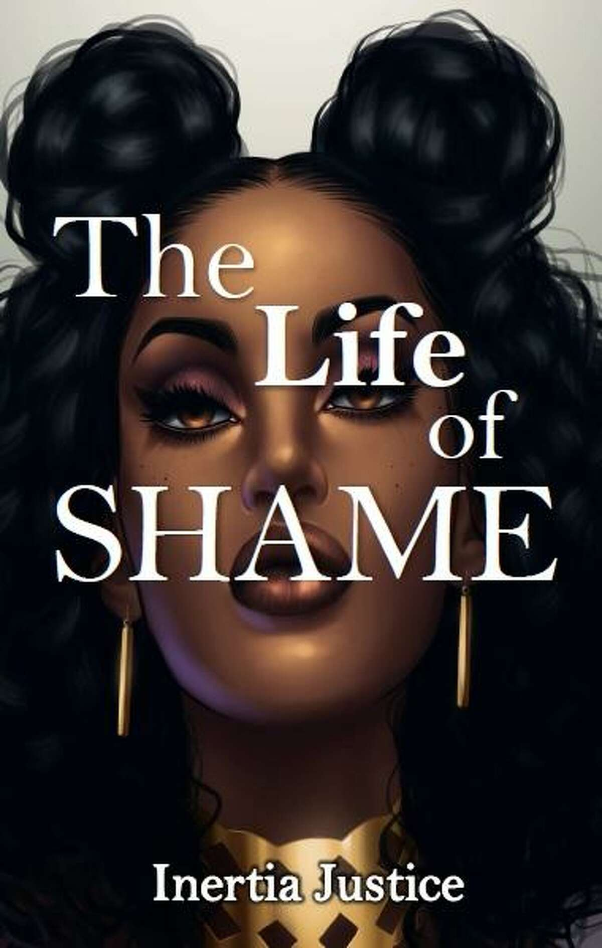 Inertia Justice, a native Houstonian and international slam poet, has published her first novel The Life of Shame.