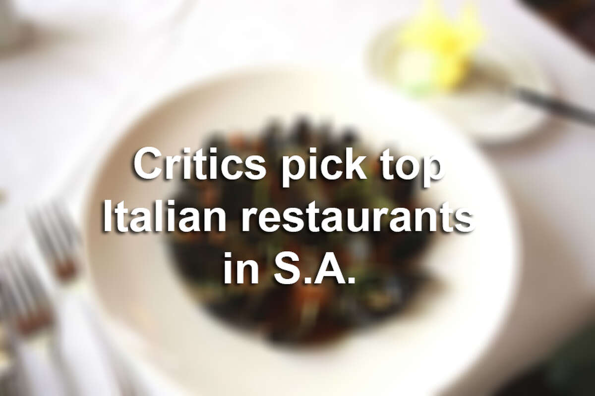 Critics pick the best Italian restaurants in San Antonio.