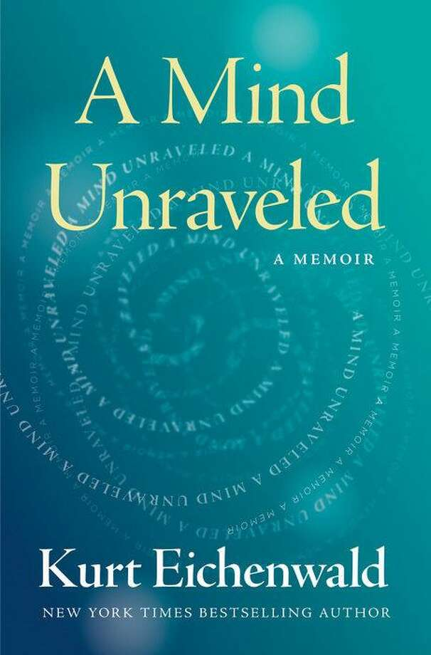 """A Mind Unraveled"" by Kurt Eichenwald (Penguin Random House) Photo: Penguin Random House, HO / TNS / Dallas Morning News"