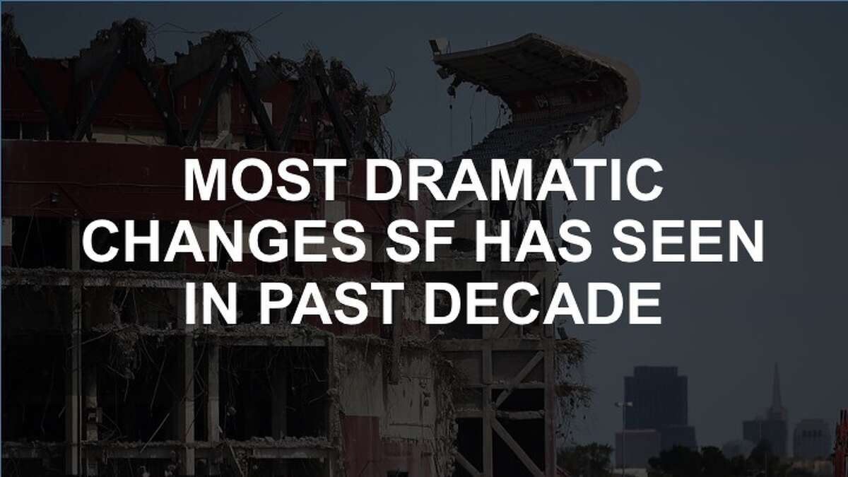 Click through the gallery for the most dramatic changes San Francisco has seen in the past decade or os.