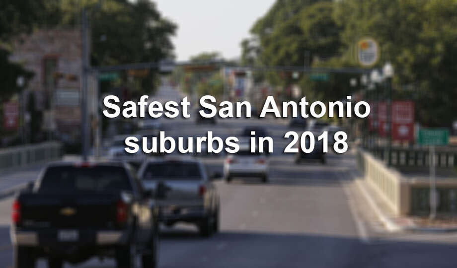 These are the safest suburbs in 2018, according to niche.com. Photo: Kin Man Hui/San Antonio Express-News