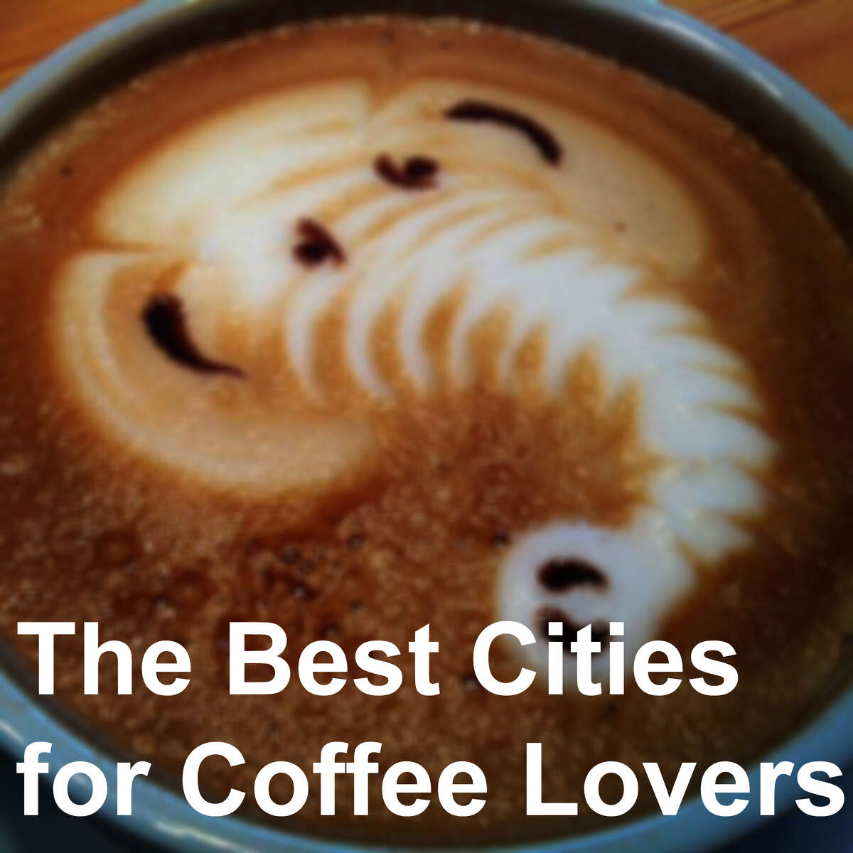 """Seattle isn't the """"best"""" city for coffee, but it did crack the top 10. In fact, three Washington cities made it into the top 10, and one even beat the Emerald City. See where the cities ranked in the top 10 best cities for coffee -- and where some other Washington cities landed in the top 50."""