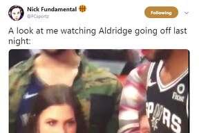 @FCsportz: A look at me watching Aldridge going off last night: